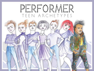 Performer Teen Archetypes